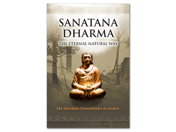 Sanatana Dharma: The Eternal Natural Way