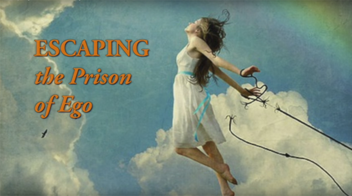 Escaping the Prison of Ego Video